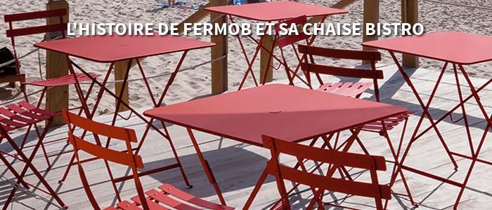 Histoire de Fermob et de sa chaise bistro